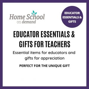 Educator Essentials and Gifts
